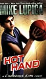 Hot Hand (Comeback Kids) (0142414417) by Lupica, Mike