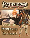 Pathfinder Adventure Path: Mummys Mask Part 6 - Pyramid of the Sky Pharaoh