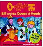 Sue Mongredien The Magic Key: Biff and the Queen of Hearts (The magic key story books)