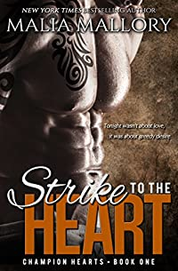 Strike To The Heart - Champion Hearts Book 1 by Malia Mallory ebook deal