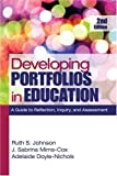 img - for Developing Portfolios in Education: A Guide to Reflection, Inquiry, and Assessment book / textbook / text book