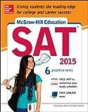 McGraw-Hill Education SAT 2015 (Mcgraw Hill's Sat)