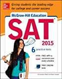 img - for McGraw-Hill Education SAT 2015 (Mcgraw Hill's Sat) book / textbook / text book