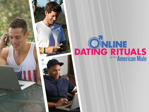online dating rituals american male