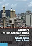 A History of Sub-Saharan Africa (1107628512) by Collins, Robert O.
