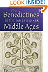 The Benedictines in the Middle Ages