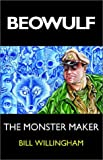 The Monster Maker (0970484186) by Willingham, Bill
