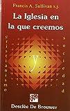 img - for La Iglesia en la que creemos : una, santa, cat lica y apost lica book / textbook / text book