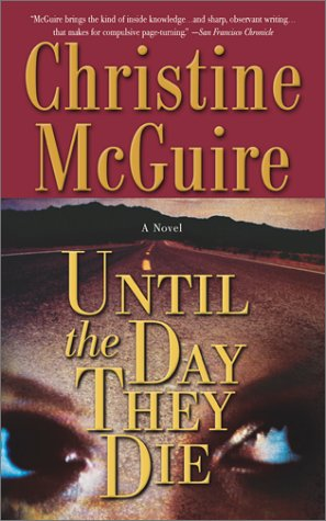 Until the Day They Die, Christine McGuire