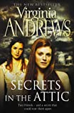 Virginia Andrews Secrets in the Attic (Secrets 1)