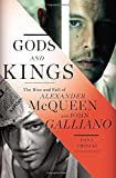 img - for Gods and Kings: The Rise and Fall of Alexander McQueen and John Galliano by Thomas, Dana (2015) [Hardcover] book / textbook / text book