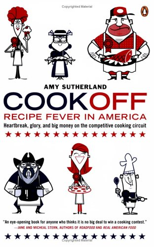 Cookoff: Recipe Fever in America, Amy Sutherland