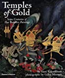 Temples of gold :  seven centuries of Thai Buddhist paintings /
