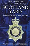 The Official Encyclopedia of Scotland Yard (0753505150) by Fido, Martin