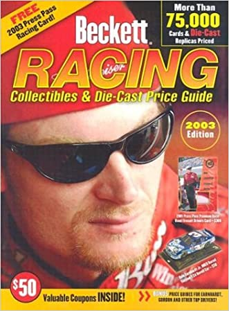 Beckett Racing Collectibles and Die-Cast Price Guide (Beckett Racing Collectibles Price Guide) written by James Beckett