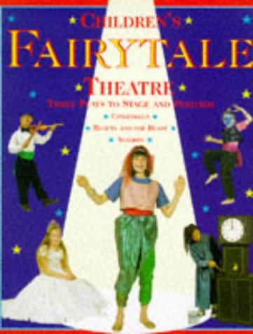 Children's Theatre: Fairytale   (Paperback): Three Plays to Stage and Perform