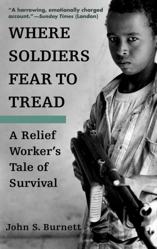 Where Soldiers Fear to Tread: A Relief Worker