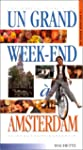 Un grand Week-End � Amsterdam 2001