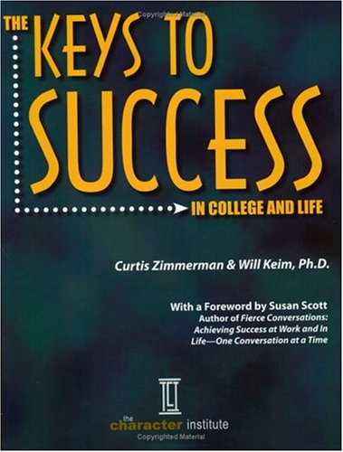 The Keys to Success in College and Life