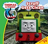 Thomas Story Time: Scruff Gets Clean (Thomas & Friends Story Time)