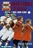 Quarterback Exchange-I Was John Elway (NFL Monday Night Football Club #1)