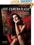 Off-Camera Flash: Techniques for Digi...