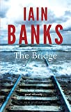Iain Banks The Bridge