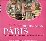 echange, troc Emmanuel Guigon - Le cabinet de Pierre-Adrien Pâris : Architecte, dessinateur des menus-plaisirs