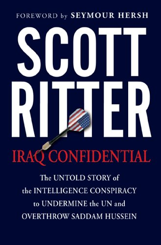 Image for Iraq Confidential: The Untold Story of the Intelligence Conspiracy to Undermine the UN and Overthrow Saddam Hussein