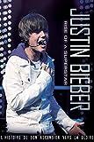 Justin Bieber : Rise of a Superstar