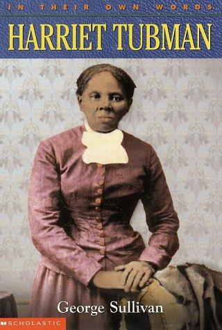 In Their Own Words: Harriet Tubman
