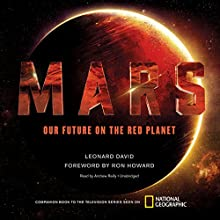 Mars: Our Future on the Red Planet Audiobook by Leonard David Narrated by Andrew Reilly