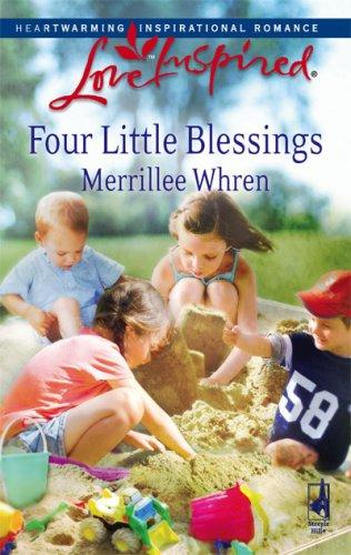 Four Little Blessings (Love Inspired #433), MERRILLEE WHREN