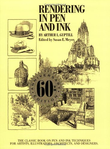 Rendering in Pen and Ink: The Classic Book On Pen and Ink Techniques for Artists, Illustrators, Architects, and Designers (Practical Art Books)