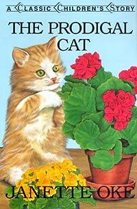 Janette Oke Children's Library Volume 1 : The Prodigal Cat; Spunky's Diary; New Kid in Town: Oke, Janette