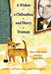 A Widow, a Chihuahua, and Harry Truman