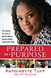 Prepared for a Purpose: The Inspiring True Story of How One Woman Saved an Atlanta School Under Siege