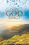 Does God Sing? - A Musical Journey