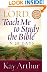 Lord, Teach Me to Study the Bible in...