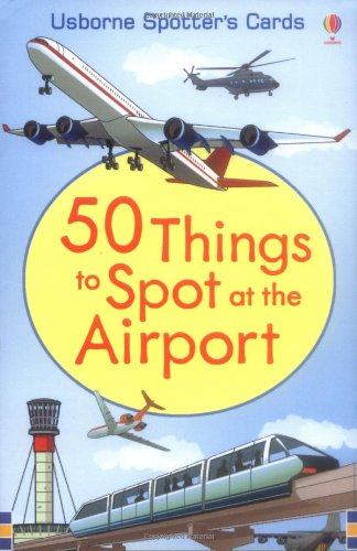 50 Things to Spot at the Airport (Spotter's Cards)