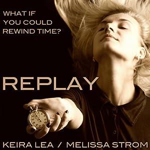 Replay | [Keira Lea]
