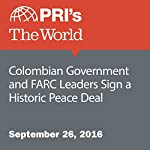 Colombian Government and FARC Leaders Sign a Historic Peace Deal | Agence France-Presse