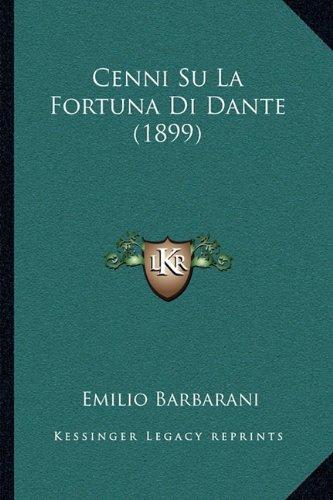 Cenni Su La Fortuna Di Dante (1899)