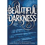 Beautiful Darkness (Beautiful Creatures Book 2) ~ Kami Garcia