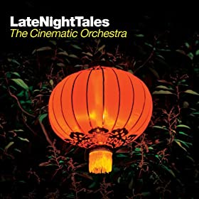 The Cinematic Orchestra Late Night Tales