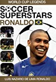 Soccer Superstars: World Cup Heroes - Ronaldo [DVD]