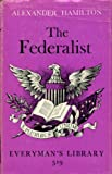The Federalist Papers (Everyman's Library) (0460005197) by Hamilton, Alexander