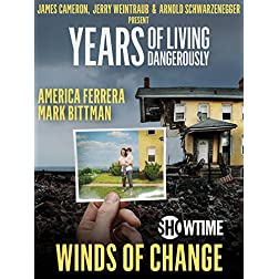 """Years of Living Dangerously - Showtime Series: Episode 6 """"Winds of Change"""""""