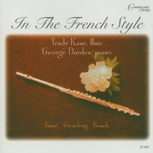 in-the-french-style-by-trudy-kane-flute-george-darden-piano-music-cd
