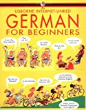 German for Beginners (Usborne Language for Beginners) (0746000561) by Wilkes, Angela
